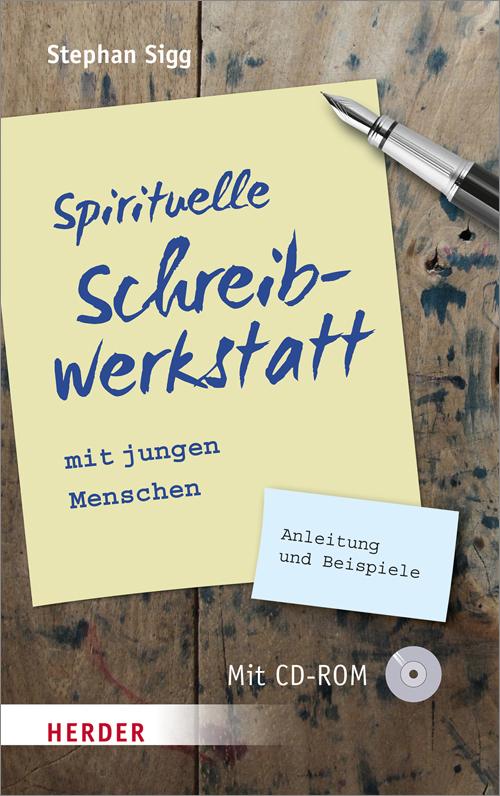 """Cover """"Spirituelle Schreibwerkstatt"""" - www.herder.de"""