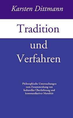 """Dissertation """"Tradition und Verfahren"""""""